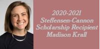 Graduate Student Madison Krall awarded Steffensen Cannon Scholarship